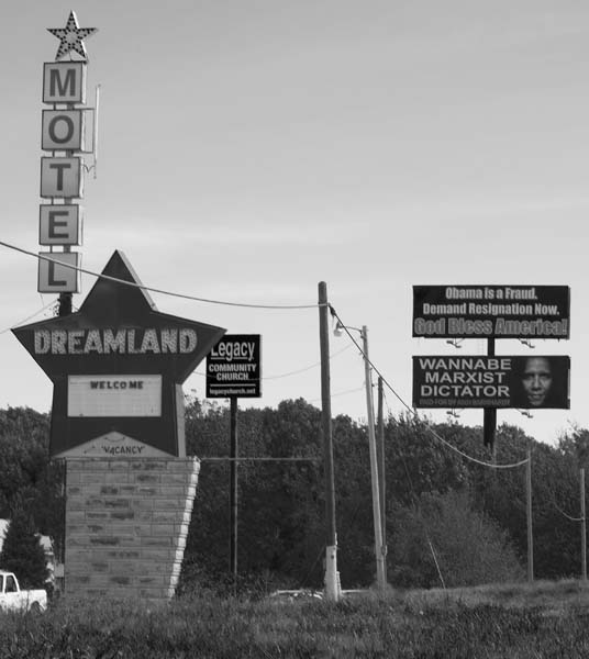 Dreamland Hotel, where McVeigh stayed, and a pair of anti-Obama billboards